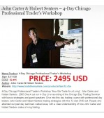 4 Day Chicago Professional Trader's Workshop by John Carter and Hubert Senters